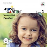 Musikgarten 1 - Draußen - Liederheft inkl. Download