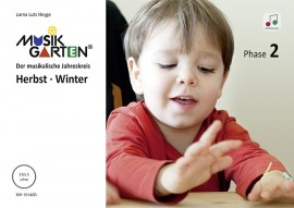 Musikgarten 2 - Herbst/Winter - Liederheft inkl. Download